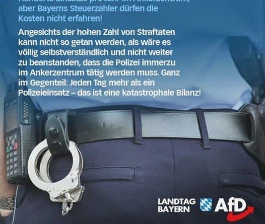 Hunderte Einsätze, hunderte Polizeibeamte im Ankerzentrum – doch Bayerns Steuerzahler dürfen die Kosten nicht erfahren!