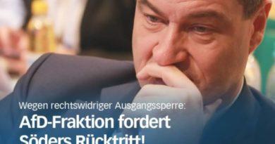 Wegen rechtswidriger Ausgangssperre: AfD-Fraktion fordert Söders Rücktritt